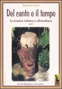 Del Canto e il Tempo - autore Argeliers León