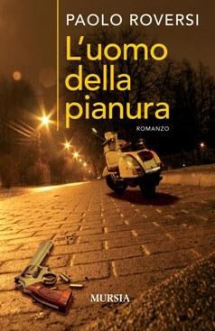L'UOMO DELLA PIANURA di Paolo Roversi