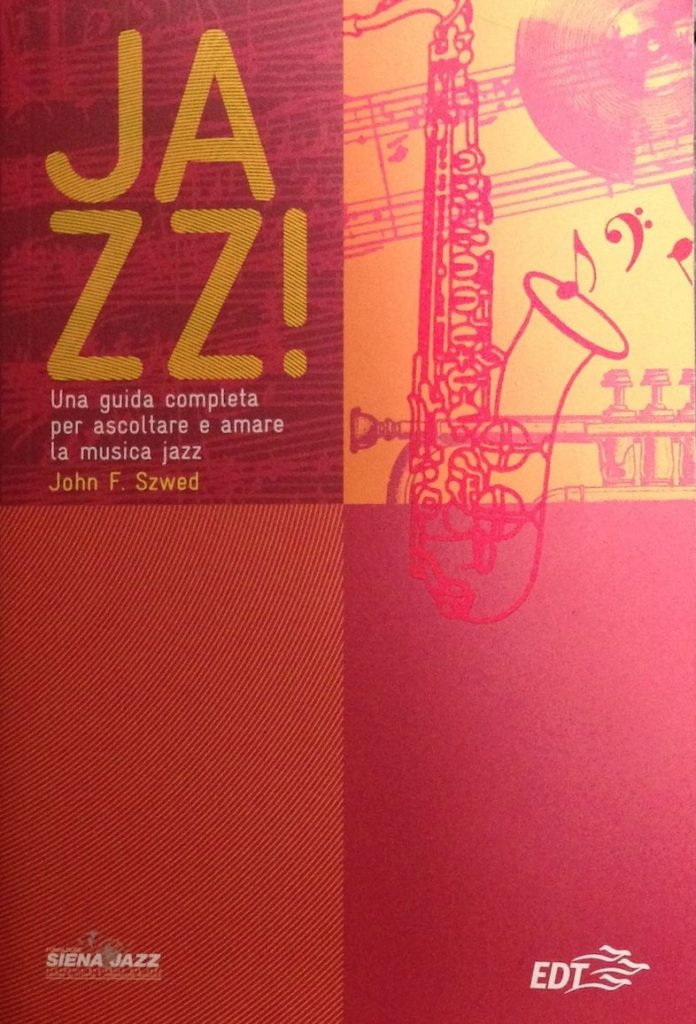 JAZZ! - autore John F. Szwed