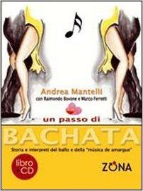Un passo di Bachata - Andrea Mantelli