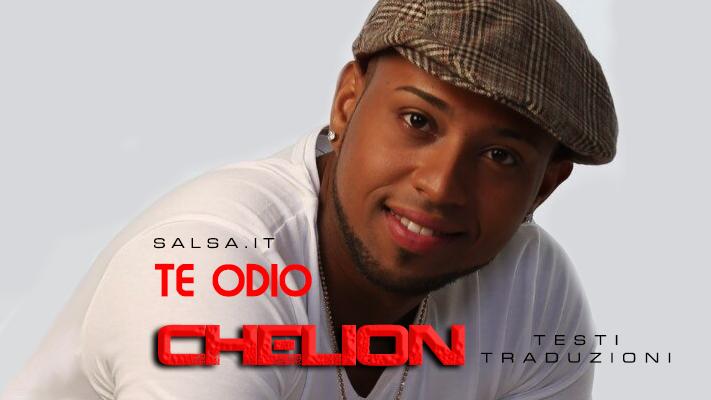 Chelion - Te Odio (Lyric)