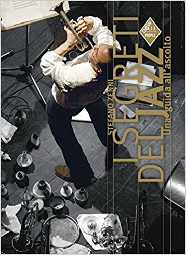 I Segreti del Jazz - autore Zenni Stefano