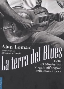 La terra del Blues – autore Lomax Alan