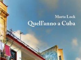 Quell'anno a Cuba - Marta Lock
