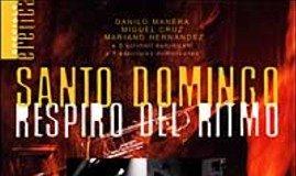 Santo Domingo, Respiro del Ritmo (Immagini, Racconti, Musiche)