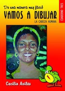 Vamos a Dibujar (anno pubb. 2008) – autore Cecilio Avilés Montalvo