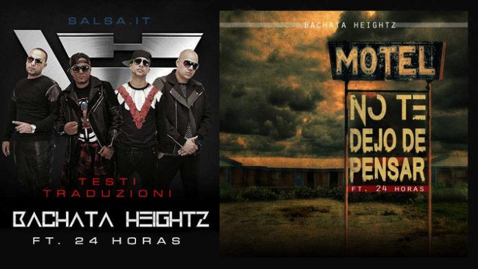 Bachata Heightz ft. 24 Horas - No Te Dejo de Pensar