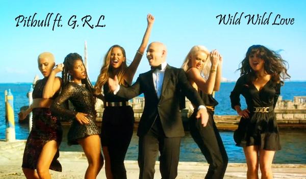 Ecco Il Nuovo Video Di Pitbull Per Questo Suo Nuovo Singolo Wild Wild Love Affiancato Dal Gruppo Femminile Delle G R L La