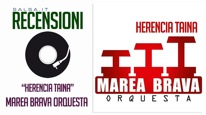 Marea Brava Orquesta - Herencia Taina