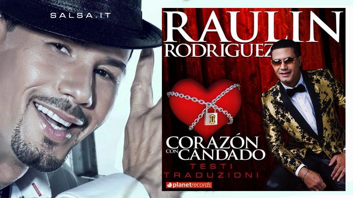 Raulin Rodriguez - Corazon con Candado (lyric)