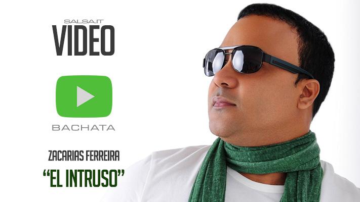 Zacarias Ferreira - El Intruso