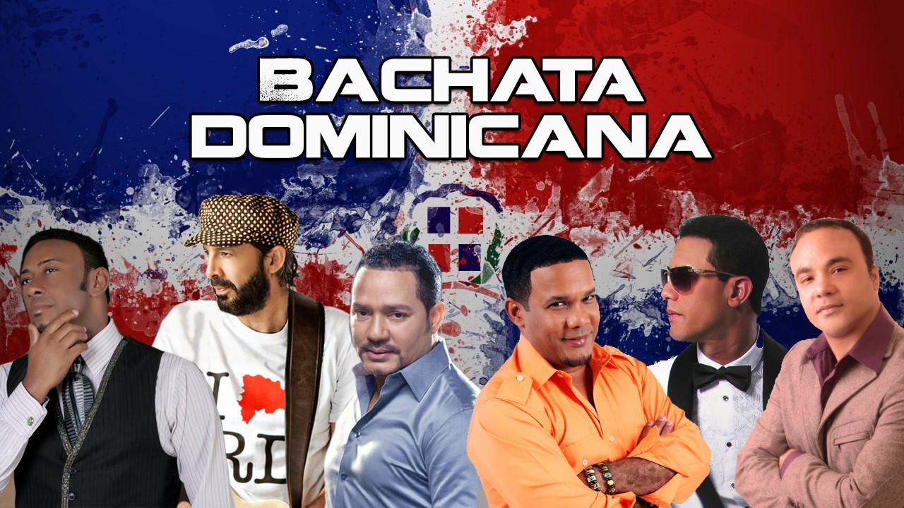 Bachata Dominicana - Lo Mas Popular Cantantes de Bachata