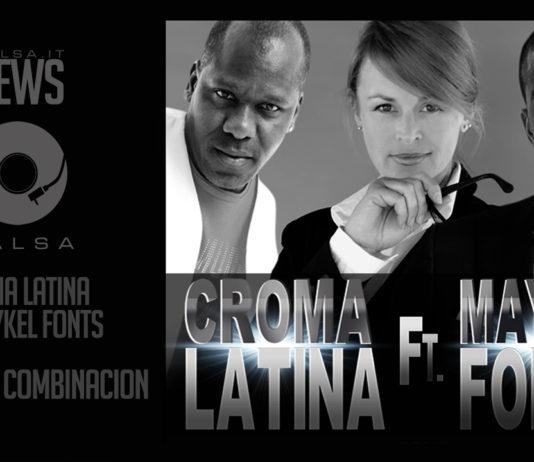 Croma Latina Ft. Maykel Fonts - Tremenda Combinacion