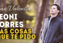 Leoni Torres - Las Cosas Que Te Pido (Video Oficial)