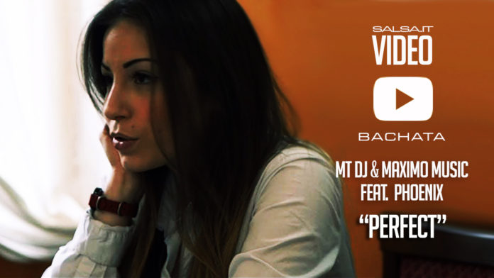 MTdj & Maximo Music ft Phoenix - Perfect (Bachata Version)