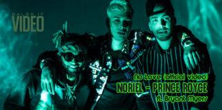 Noriel, Prince Royce - No Love (Official Video)