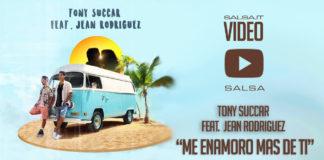 Tony Succar Feat Jean Rodriguez - Me Enamoro Mas De Ti (2018 Video Salsa)
