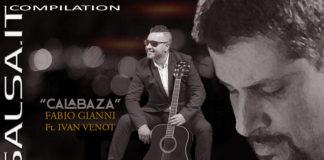 Fabio Gianni Ft. Ivan Venot - Calabaza