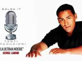 George Lamond - La Ultima Noche (Salsa Version)