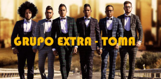 Grupo Extra - Toma (2018 Reggaeton Official Video)