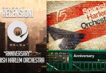 Spanish Harlem Orchestra - Anniversary (2018 Recensione)