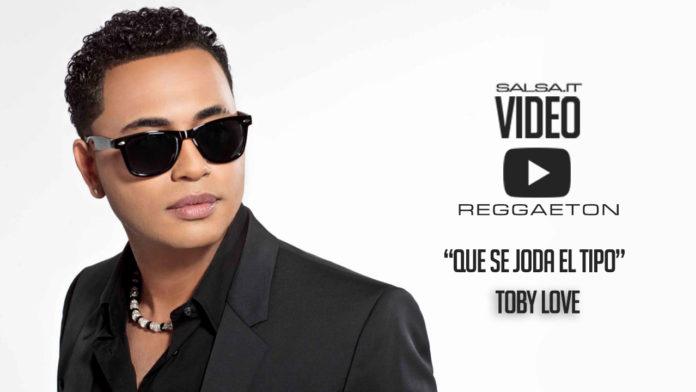 Toby Love - Que Se Joda el Tipo (2018 Bachata Video Lyric)