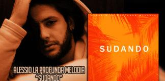 Alessio La Profunda Melodia - Sudando