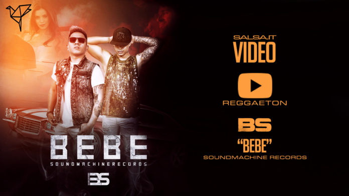 BS - Bebe (2018 Rggaeton Official Video)