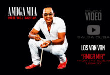 Formell y Los Van Van - Amiga Mia (2018 Salsa official video)