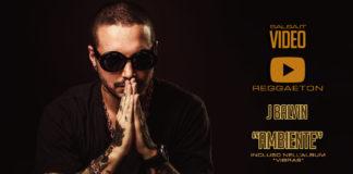 J Balvin - Ambiente (2018 reggaeton official video)
