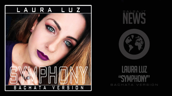 Laura Luz - Simphony (2018 Bachata Version)