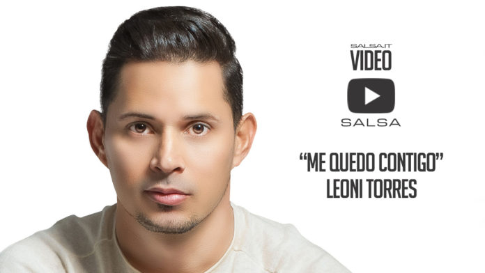Leoni Torres - Me Quedo Contigo (2018 salsa Lyric video)