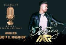 Manny Rod - Te Gusta El Reggaeton (Testi e Traduzioni)