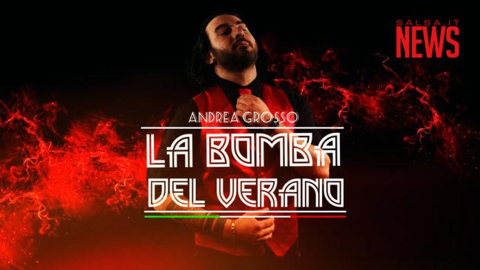 Andrea Grosso - La Bomba del Verano