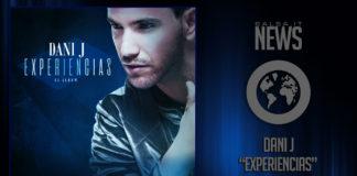 Dani J - Experiencias (Album 2018)