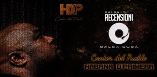 Habana D'Primera - Cantor Del Pueblo (2018 Recesnsione Salsa Cuba)