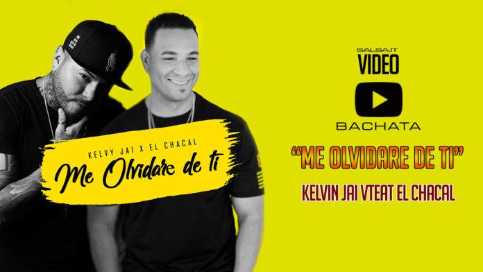 Kelvy Jai feat. El Chacal - Me Olvidare De Ti (2018 bachata official video)