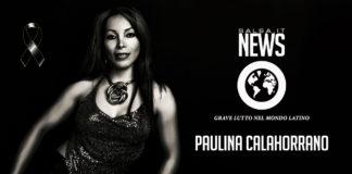 Paulina Calahorrano - Grave luutto nel mondo Latino