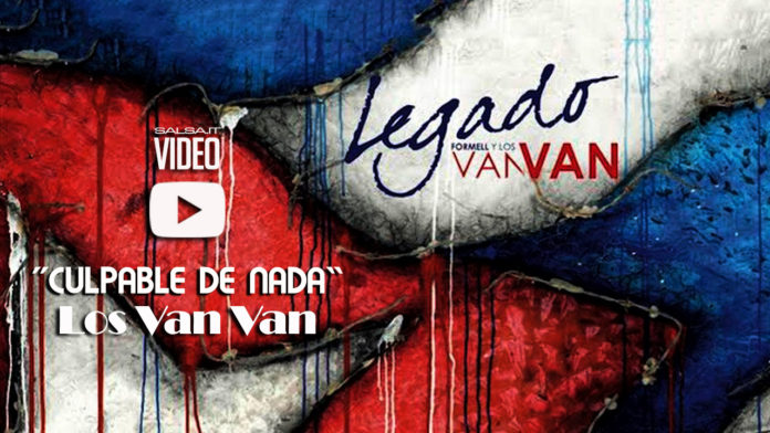 Van Van - Culpable de Nada - (2018 salsa lyric-video)