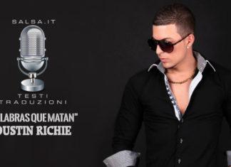 Dustin Richie - Palabras Que Matan (Testi e Traduzioni)