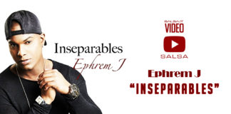 Ephrem J - Inseparables (2018 Bachata Video Official)