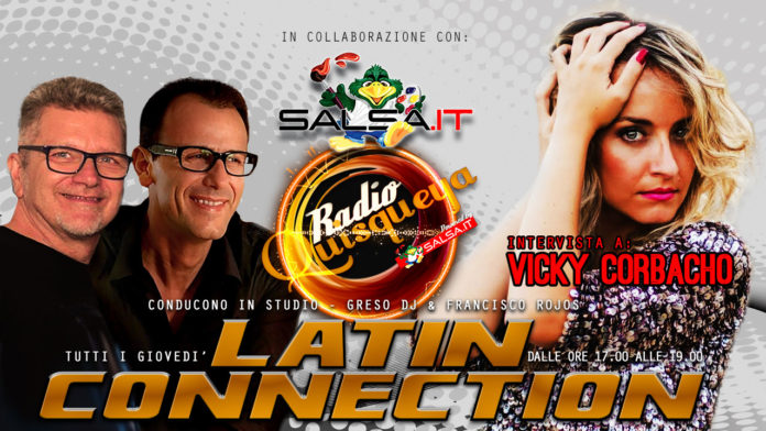 Latin Connection - 07 Giugno 2018 - Vicky Corbacho