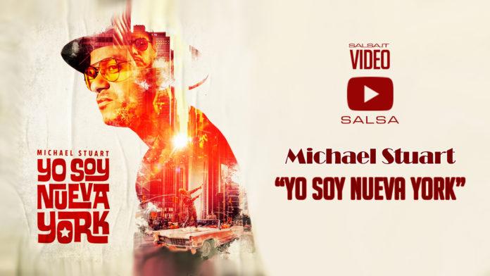 Michael Stuart - Yo Soy Nueva York (2018 Salsa Official Video)