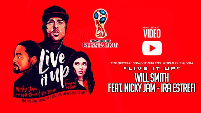 Will Smith feat. Nicky Jam e Ira Estrefi - Live It Up (2018 Video Sigla FIFA World Cup)