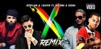 J Balvin y Nicky Jam Ft Ozuna y Maluma - X (Equis) remix