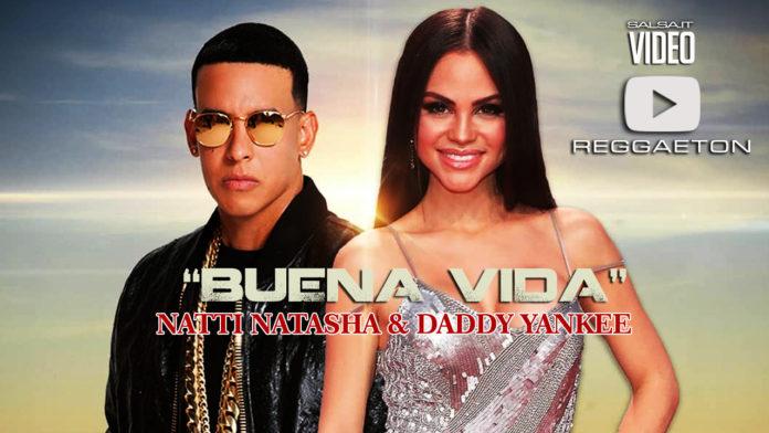 Natti Natasha & Daddy Yankee - Buena Vida (2018 Reggaeton official video)
