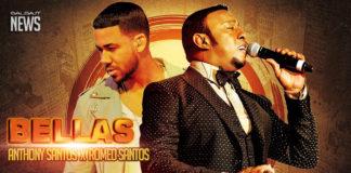 Anthony Santos - Romeo Santos - Bellas