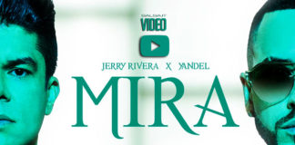Jerry Rivera & Yandel - Mira (2018 Reggaeton - Salsa official video)