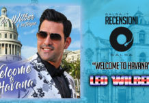 Leo Wilber y Su Toque - Welcome To Havana (2018 Recensione)