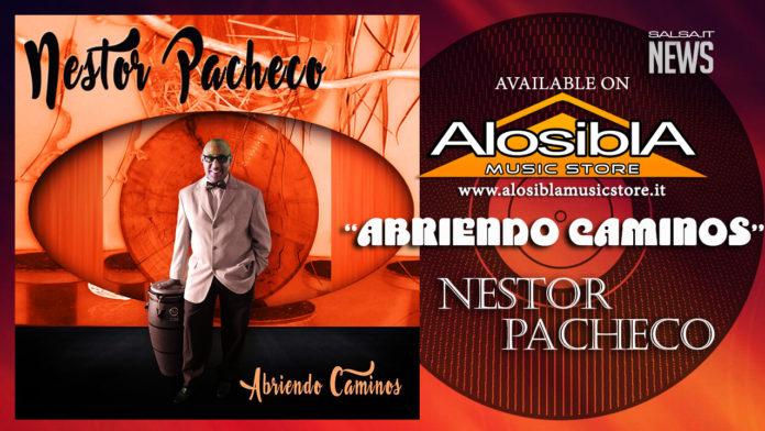 Nestor Pacheco - Abriendo Caminos - Alosibla